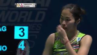 【Video】Ratchanok INTANON VS Akane YAMAGUCHI, Dubai World Superseries Finals 2017 semifinal